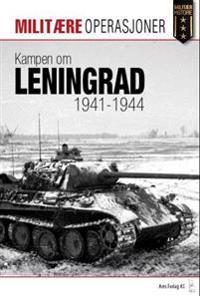 Kampen om Leningrad 1941-1944