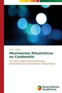 Movimentos Ritualisticos No Candomble