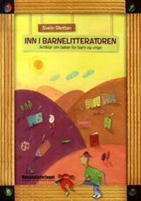 Inn i barnelitteraturen - Svein Slettan | Ridgeroadrun.org