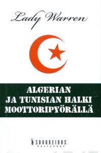 Algerian ja Tunisian halki moottoripyörällä