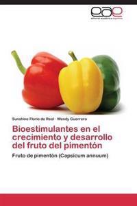 Bioestimulantes En El Crecimiento y Desarrollo del Fruto del Pimenton
