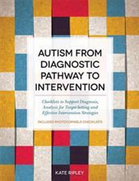 Autism from Diagnostic Pathway to Intervention