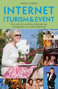 Internet för Turism & Event: Hur man kan använda internets nya möjligheter i sin marknadsföring