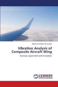 Vibration Analysis of Composite Aircraft Wing