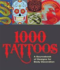 The 1000 Tattoo Sourcebook