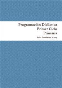 Programacion Didactica Primer Ciclo de Primaria