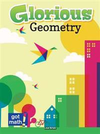 Glorious Geometry: Lines, Angles and Shapes, Ohmy!