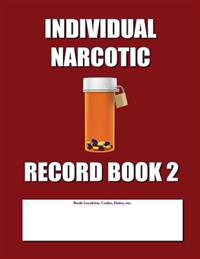 Individual Narcotic Record Book 2: Burgundy Cover