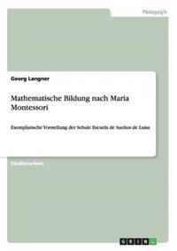 Mathematische Bildung Nach Maria Montessori