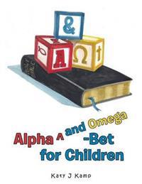 Alpha Degreesand Omega-Bet for Children