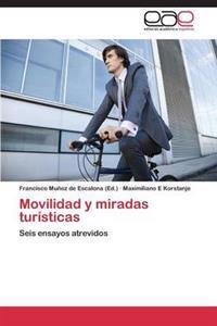 Movilidad y Miradas Turisticas