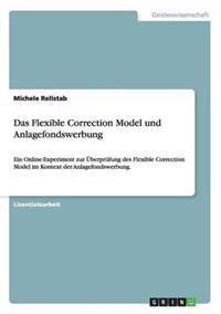 Das Flexible Correction Model Und Anlagefondswerbung