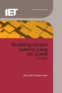 Modelling Control Systems Using IEC 61499