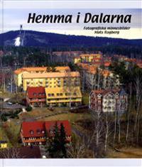 Hemma i Dalarna : fotografiska minnesbilder