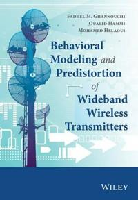 Behavioral Modeling and Predistortion of Wideband Wireless Transmitters