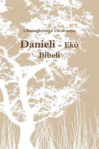Danieli - Eko Bibeli
