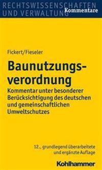 Baunutzungsverordnung: Kommentar Unter Besonderer Berucksichtigung Des Deutschen Und Gemeinschaftlichen Umweltschutzes