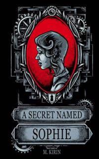 A Secret Named Sophie