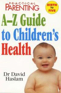 A-Z Guide to Children's Health