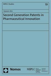 Second Generation Patents in Pharmaceutical Innovation