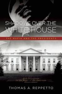 Shadows over the White House