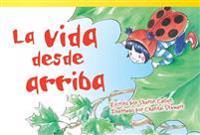 La Vida Desde Arriba = Life from Above