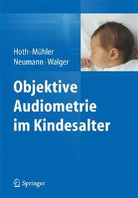 Objektive Audiometrie Im Kindesalter