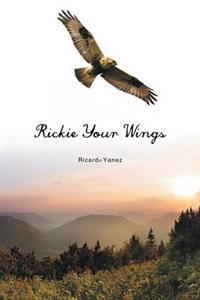 Rickie Your Wings