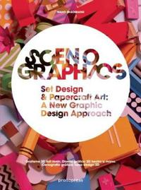 Scenographics: Handmade & 3D Graphic Design - A New Approach