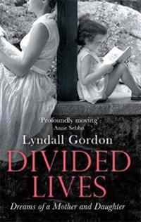 Divided lives - dreams of a mother and a daughter