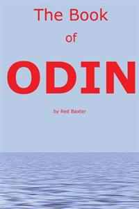The Book of Odin: Handbook for the Children of Wotan