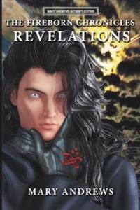 The Fireborn Chronicles: Revelations