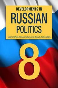 Developments in Russian Politics