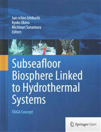 Subseafloor Biosphere Linked to Hydrothermal Systems