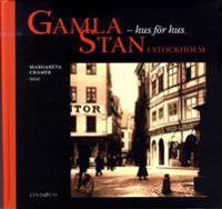 Gamla Stan i Stockholm : Hus för hus