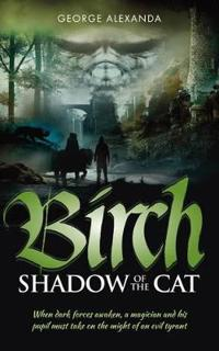 Birch - The Shadow of the Cat