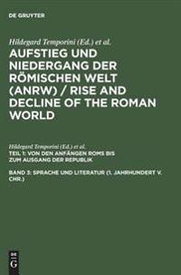 Sprache Und Literatur 1. Jahrhundert V. Chr.