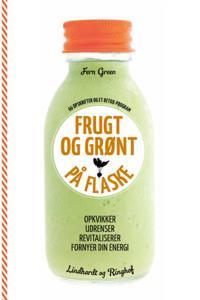 Frugt og grønt på flaske