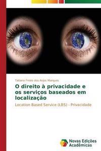 O Direito a Privacidade E OS Servicos Baseados Em Localizacao