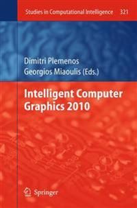 Intelligent Computer Graphics 2010