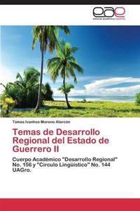 Temas de Desarrollo Regional del Estado de Guerrero II