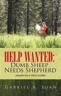 Help Wanted: Dumb Sheep Needs Shepherd