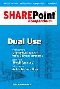 SharePoint Kompendium - Bd. 5 : Dual Use