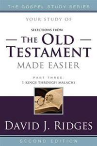 Selections from the Old Testament Made Easier, Part Three: 1 Kings Through Malachi