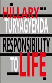 Responsibility to Life