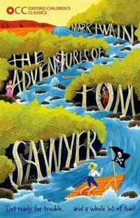 Oxford childrens classics: the adventures of tom sawyer