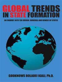 Global Trends in State Formation
