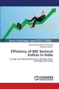 Efficiency of Bse Sectoral Indices in India