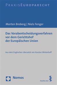 Das Vorabentscheidungsverfahren VOR Dem Gerichtshof Der Europaischen Union: Aus Dem Englischen Ubersetzt Von Karsten Winterhoff