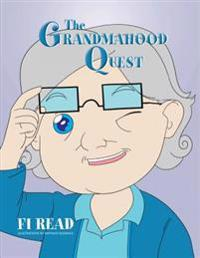 The Grandmahood Quest